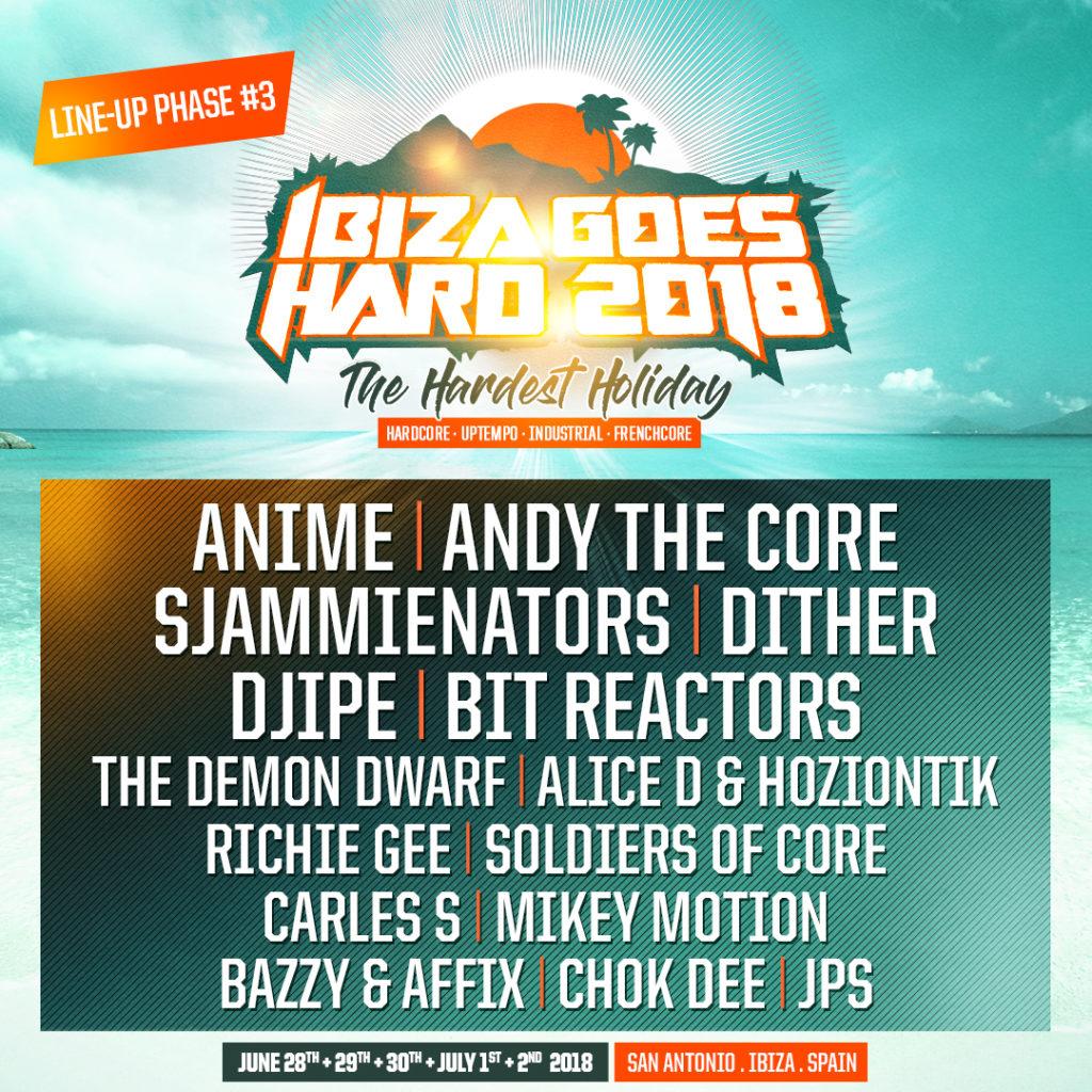 Ibiza Goes Hard 2018 - Line-up Phase #3